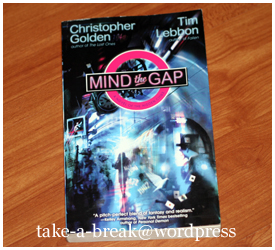 """mind the gap"" by christopher golden, tim lebbon"