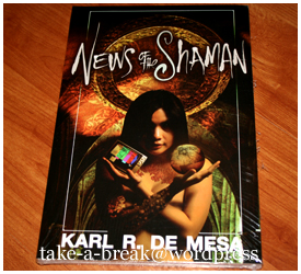 """news of the shaman"" by karl de mesa"