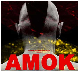 """Amok"" directed by Lawrence Fajardo"