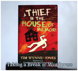"""A Thief in the House of Memory"" by Tim Wynne-Jones"