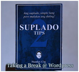 """Suplado Tips 2"" by Stanley Chi"
