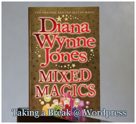 """Mixed Magics"" by Diana Wynne Jones"
