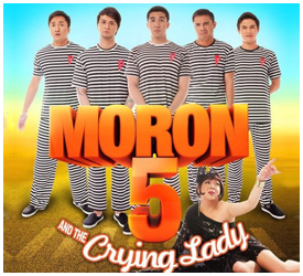 """Moron 5 and the Crying Lady"" directed by Wenn Deramas"